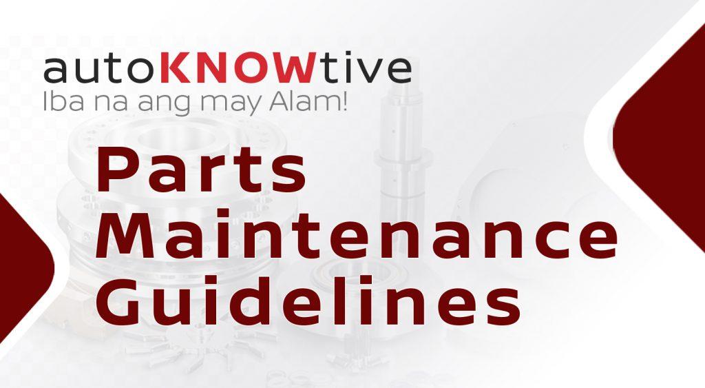 autoknowtive parts maintenance guidelines