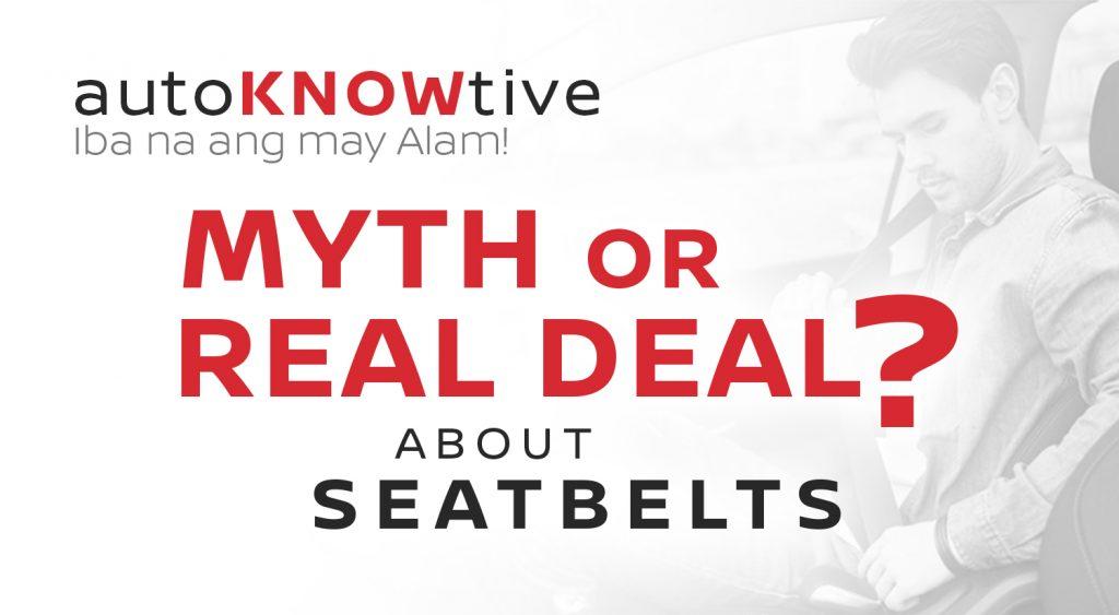 autoknowtive seatbelts myth or real deal